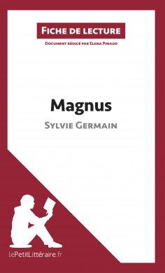 ebook: Magnus de Sylvie Germain (Fiche de lecture)