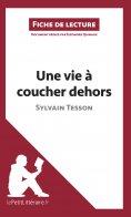 eBook: Une vie à coucher dehors de Sylvain Tesson (Fiche de lecture)