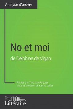 eBook: No et moi de Delphine de Vigan (Analyse approfondie)