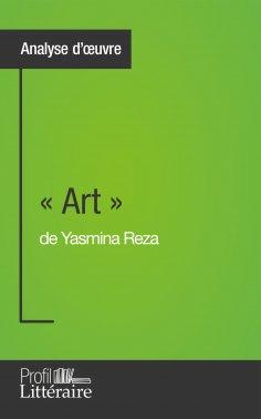 eBook: « Art » de Yasmina Reza (Analyse approfondie)