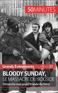 eBook: Bloody Sunday, le massacre du Bogside
