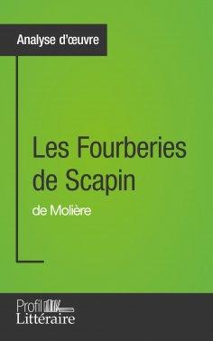 eBook: Les Fourberies de Scapin de Molière (Analyse approfondie)
