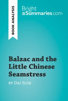 eBook: Balzac and the Little Chinese Seamstress by Dai Sijie (Book Analysis)