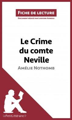 ebook: Le Crime du comte Neville d'Amélie Nothomb (Fiche de lecture)