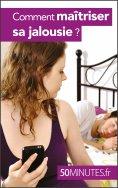 ebook: Comment maîtriser sa jalousie ?