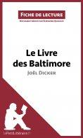 ebook: Le Livre des Baltimore de Joël Dicker (Fiche de lecture)