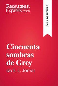 eBook: Cincuenta sombras de Grey de E. L. James (Guía de lectura)