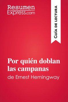 eBook: Por quién doblan las campanas de Ernest Hemingway (Guía de lectura)