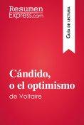 eBook: Cándido, o el optimismo de Voltaire (Guía de lectura)
