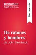 eBook: De ratones y hombres de John Steinbeck (Guía de lectura)