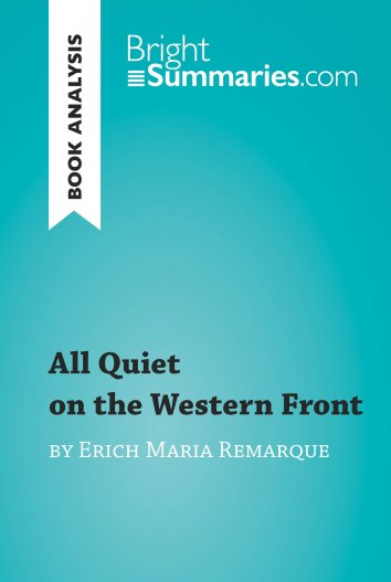 an analysis of pauls character in all quiet on the western front by erich maria remarque All quiet on the western front by erich maria all quiet on the western front by erich maria remarque (book analysis): eyes of the young paul.