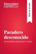 eBook: Paradero desconocido de Kathrine Kressmann Taylor (Guía de Lectura)