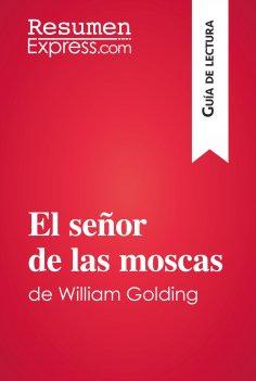 eBook: El señor de las moscas de William Golding (Guía de lectura)