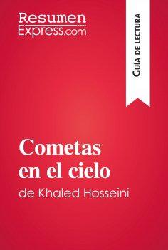 eBook: Cometas en el cielo de Khaled Hosseini (Guía de lectura)