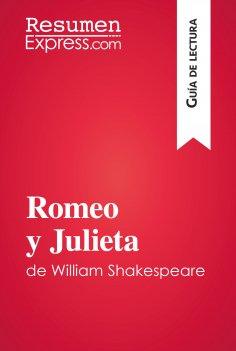 ebook: Romeo y Julieta de William Shakespeare (Guía de lectura)