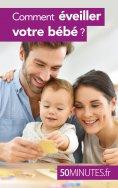 ebook: Comment éveiller votre bébé ?