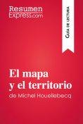 eBook: El mapa y el territorio de Michel Houellebecq (Guía de lectura)