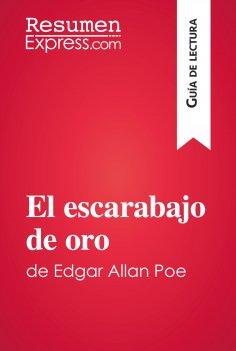 eBook: El escarabajo de oro de Edgar Allan Poe (Guía de lectura)