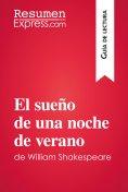 eBook: El sueño de una noche de verano de William Shakespeare (Guía de lectura)