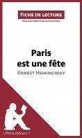 eBook: Paris est une fête d'Ernest Hemingway (Fiche de lecture)