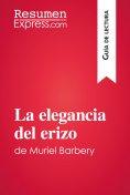 eBook: La elegancia del erizo de Muriel Barbery (Guía de lectura)