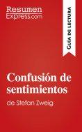eBook: Confusión de sentimientos de Stefan Zweig (Guía de lectura)