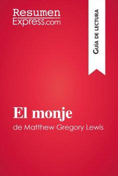 eBook: El monje de Matthew Gregory Lewis (Guía de lectura)