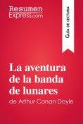 eBook: La aventura de la banda de lunares de Arthur Conan Doyle (Guía de lectura)