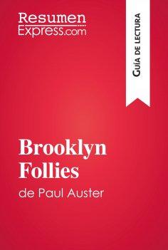 eBook: Brooklyn Follies de Paul Auster (Guía de lectura)
