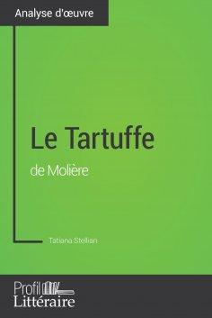eBook: Le Tartuffe de Molière (Analyse approfondie)
