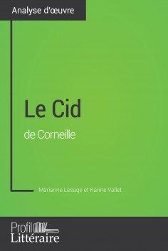 ebook: Le Cid de Corneille (Analyse approfondie)