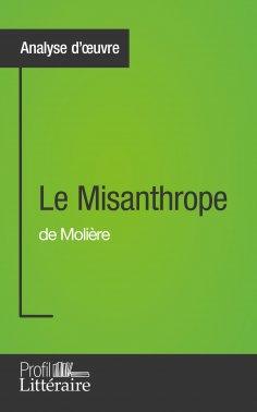 ebook: Le Misanthrope de Molière (Analyse approfondie)