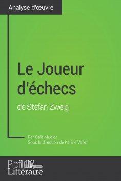 eBook: Le Joueur d'échecs de Stefan Zweig (Analyse approfondie)