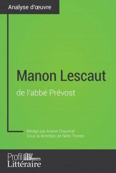 eBook: Manon Lescaut de l'abbé Prévost (Analyse approfondie)