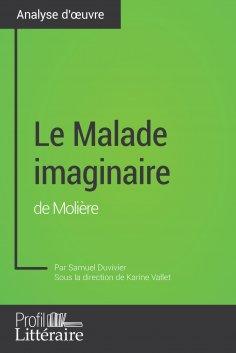 eBook: Le Malade imaginaire de Molière (analyse approfondie)