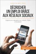 eBook: Décrocher un emploi grâce aux réseaux sociaux