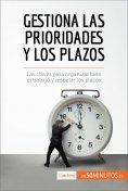 eBook: Gestiona las prioridades y los plazos