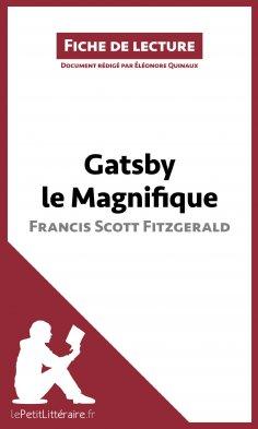 eBook: Gatsby le Magnifique de Francis Scott Fitzgerald (Fiche de lecture)