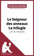 ebook: Le Seigneur des anneaux de J. R. R. Tolkien - La trilogie (Fiche de lecture)