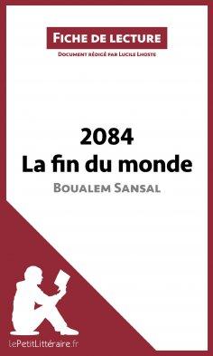 eBook: 2084. La fin du monde de Boualem Sansal (Fiche de lecture)