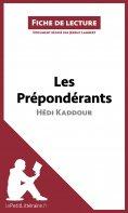 ebook: Les Prépondérants d'Hédi Kaddour (Fiche de lecture)