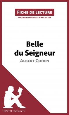 eBook: Belle du Seigneur d'Albert Cohen (Fiche de lecture)