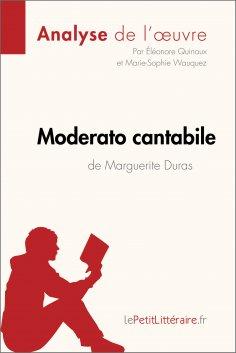 ebook: Moderato cantabile de Marguerite Duras (Analyse de l'œuvre)
