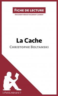 eBook: La Cache de Christophe Boltanski (Fiche de lecture)