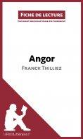 ebook: Angor de Franck Thilliez (Fiche de lecture)