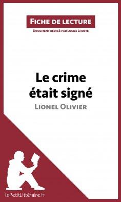 eBook: Le crime était signé de Lionel Olivier (Fiche de lecture)