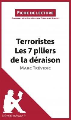 ebook: Terroristes. Les 7 piliers de la déraison de Marc Trévidic (Fiche de lecture)