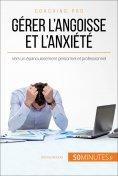 eBook: Gérer l'angoisse et l'anxiété