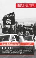 eBook: Daech. Les dessous du groupe terroriste