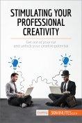 eBook: Stimulating Your Professional Creativity